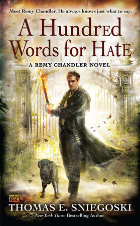 A Hundred Words for Hate by Thomas E. Sniegoski