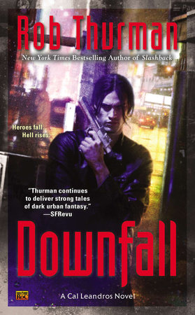 Downfall by Rob Thurman