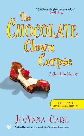 The Chocolate Clown Corpse by JoAnna Carl