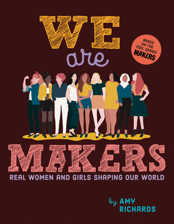 We Are Makers by Amy Richards