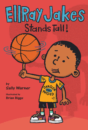 EllRay Jakes Stands Tall by Sally Warner; Illustrated by Brian Biggs