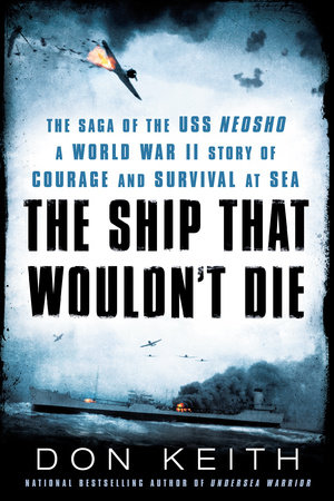 The Ship That Wouldn't Die by Don Keith