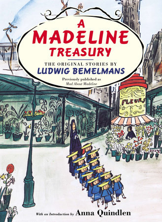 A Madeline Treasury by Ludwig Bemelmans
