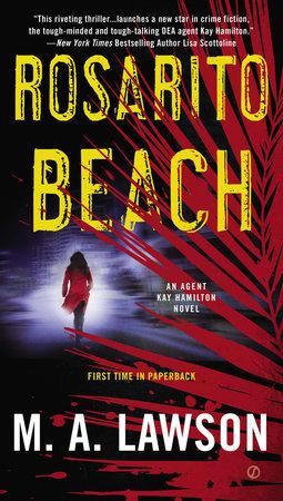 Rosarito Beach by M. A. Lawson