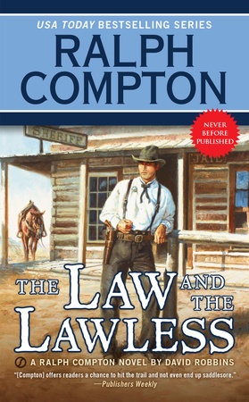 Ralph Compton the Law and the Lawless by Ralph Compton and David Robbins