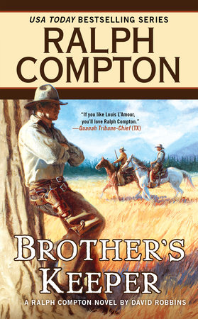 Ralph Compton Brother's Keeper by Ralph Compton and David Robbins