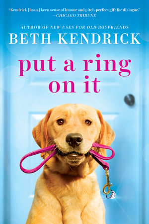 Put a Ring On It by Beth Kendrick