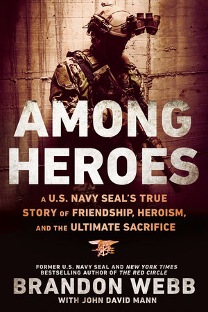Among Heroes by Brandon Webb and John David Mann