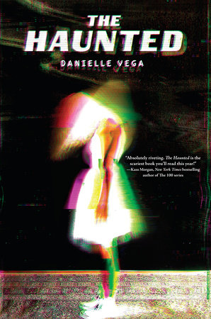 The Haunted by Danielle Vega