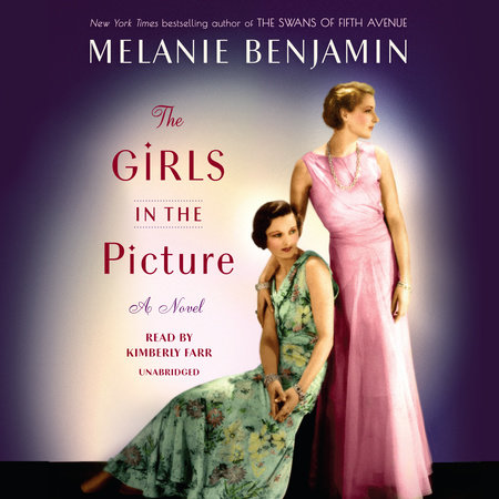 The Girls in the Picture by Melanie Benjamin