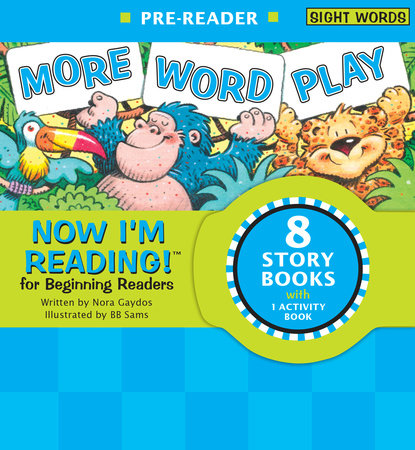 Now I'm Reading! Pre-Reader: More Word Play by Nora Gaydos