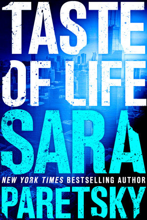 Taste of Life by Sara Paretsky