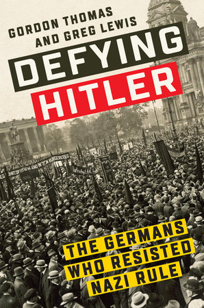 Defying Hitler by Gordon Thomas and Greg Lewis