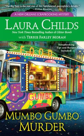 Mumbo Gumbo Murder by Laura Childs and Terrie Farley Moran