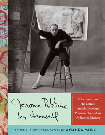 Jerome Robbins, by Himself by Jerome Robbins