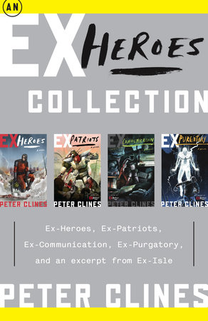 An Ex-Heroes Collection by Peter Clines
