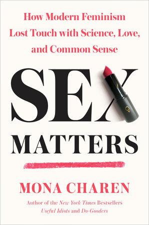 Sex Matters by Mona Charen