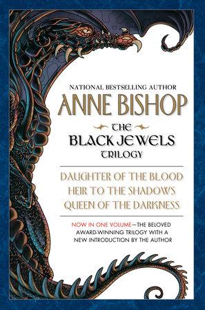 The Black Jewels Trilogy by Anne Bishop