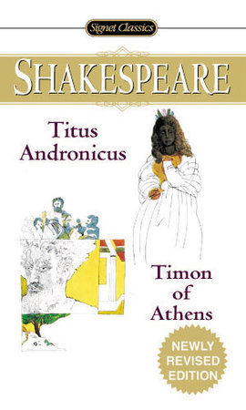 Titus Andronicus and Timon of Athens by William Shakespeare