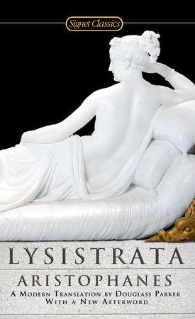 Lysistrata by Aristophanes