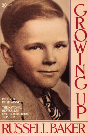 Growing Up by Russell Baker