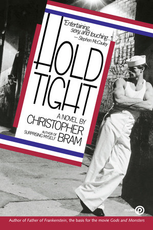 Hold Tight by Christopher Bram