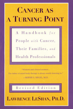 Cancer As a Turning Point by Lawrence LeShan