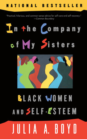 In the Company of My Sisters by Julia A. Boyd