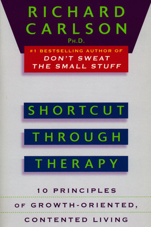 Shortcut through Therapy by Richard Carlson
