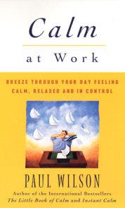 Calm at Work