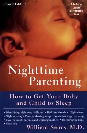 Nighttime Parenting (Revised) by William Sears