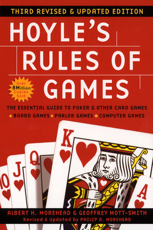 Hoyle's Rules of Games by Albert H. Morehead, Geoffrey Mott-Smith and Philip D. Morehead