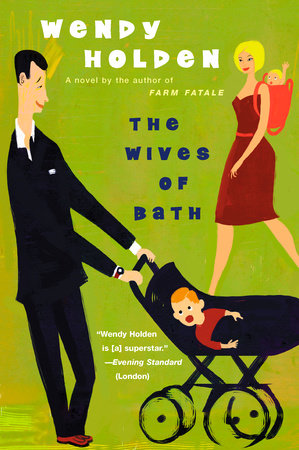 The Wives of Bath by Wendy Holden