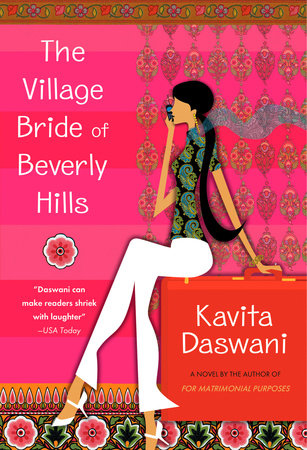 The Village Bride of Beverly Hills by Kavita Daswani