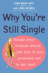 Why You're Still Single