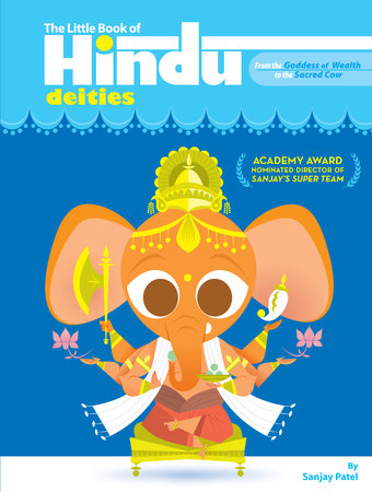 The Little Book of Hindu Deities by Sanjay Patel