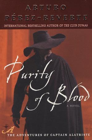 Purity of Blood by Arturo Pérez-Reverte