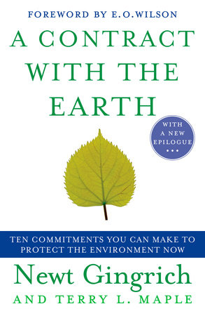 A Contract with the Earth by Newt Gingrich and Terry Maple