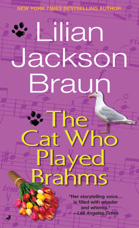 The Cat Who Played Brahms by Lilian Jackson Braun