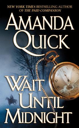 Wait Until Midnight by Amanda Quick