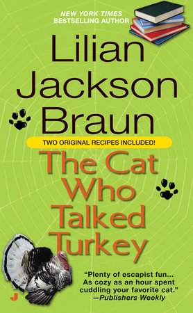 The Cat Who Talked Turkey by Lilian Jackson Braun