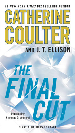 The Final Cut by Catherine Coulter and J. T. Ellison