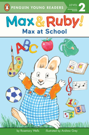 Max at School by Rosemary Wells