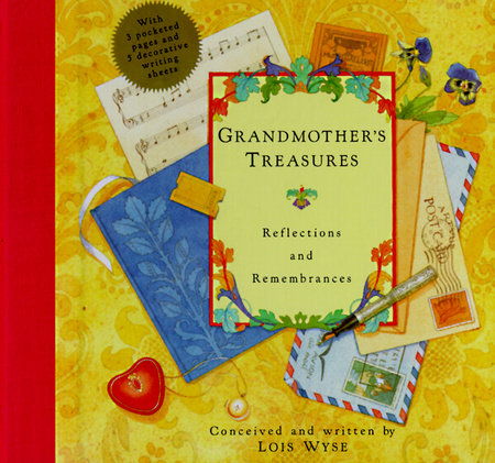 Grandmother's Treasures by Lois Wyse