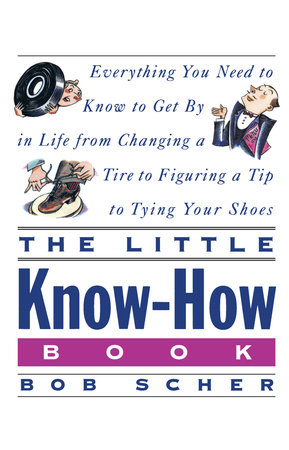 The Little Know-How Book by Bob Scher