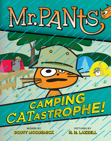 Mr. Pants: Camping Catastrophe! by Scott Mccormick