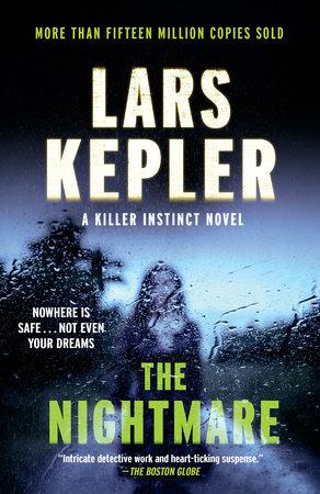 The Nightmare by Lars Kepler | PenguinRandomHouse com: Books