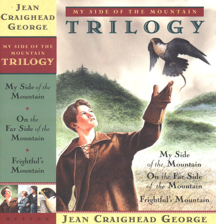 My Side of the Mountain Trilogy by Jean Craighead George