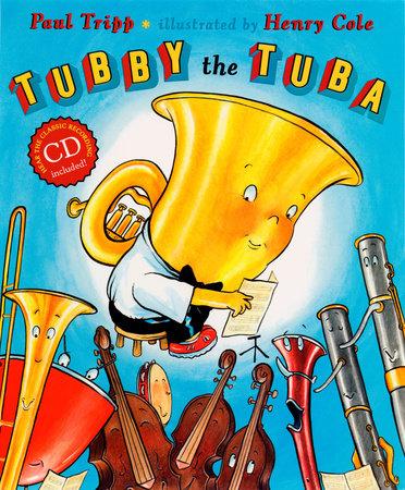 Tubby the Tuba by Paul Tripp