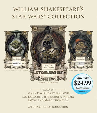 William Shakespeare's Star Wars Collection by Ian Doescher